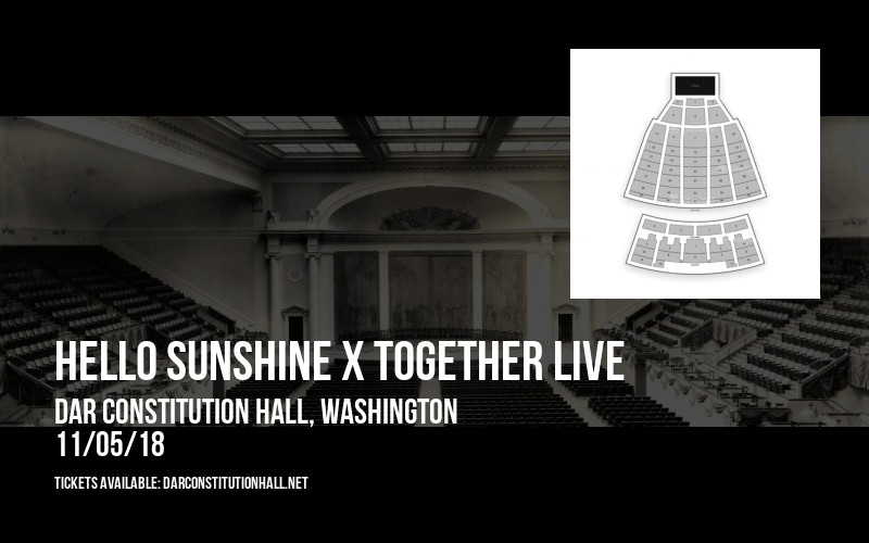 Hello Sunshine x Together Live at DAR Constitution Hall