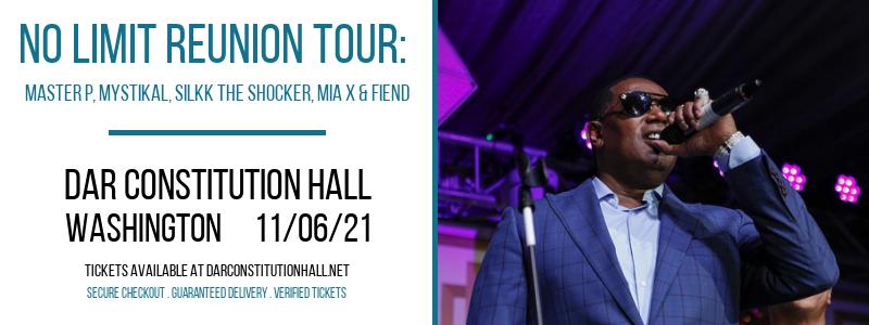 No Limit Reunion Tour: Master P, Mystikal, Silkk The Shocker, Mia X & Fiend at DAR Constitution Hall
